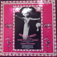 Carol Channing , Various - Hello Carol - Music You Can't Forget - Shows 92 to 104