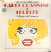 Carol Channing - As Lorelei: A Musical Comedy