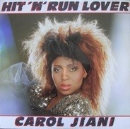Carol Jiani - Hit 'N Run Lover