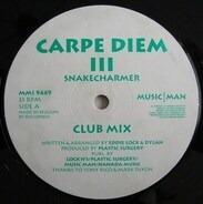 Carpe Diem - III - Snakecharmer