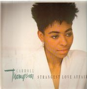 Carroll Thompson - Strangest Love Affair