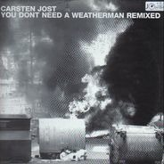 Carsten Jost - You Don't Need A Weatherman (Remixed)