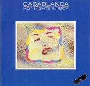 Casablanca - Hot Nights In Ibiza