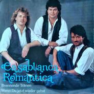 Casablanca Romantica - Brennende Tränen / Wenn Du jetzt wieder gehst