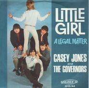 Casey Jones & The Governors - Little Girl / A Legal Matter