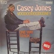 Casey Jones - Voodoodoodudney / One Way Track