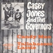 Casey Jones And The Governors - Candy Man / Tallahassee Lassie