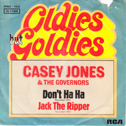 Casey Jones & The Governors - Don't Ha Ha / Jack The Ripper