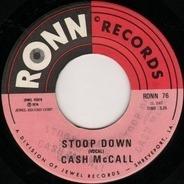 Cash McCall - Stoop Down / Stoop