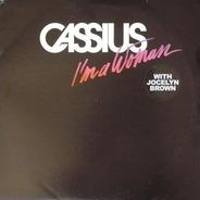Cassius & Jocelyn Brown - I'm A Woman