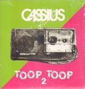 Cassius - Toop Toop (Part 2)