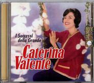 Caterina Valente - I Successi Della Grande Caterina Valente
