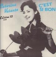 Caterina Valente - Caterina Valente Edition 12 - C'est Si Bon