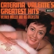 Caterina Valente With Werner Müller Und Sein Orchester - Caterina Valente's Greatest Hits