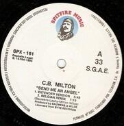 CB Milton - Send Me An Angel