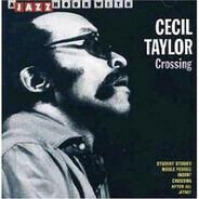 Cecil Taylor - CROSSING
