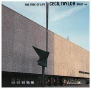 Cecil Taylor - The Tree of Life
