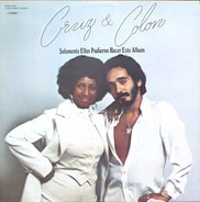 Celia Cruz And Willie Colón - Solamente Ellos Pudieron Hacer Este Album