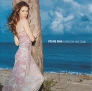 Céline Dion - A New Day Has Come