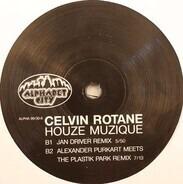 Celvin Rotane - Houze Muzique