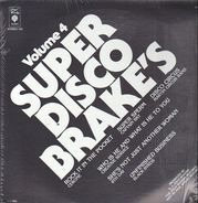 Cerrone, Captain Sky a.o. - Super Disco Brake's Volume Four