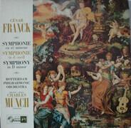 César Franck — Rotterdams Philharmonisch Orkest - Charles Munch - Symphonie En Ré Mineur / Symphonie In d-moll / Symphony In D Minor