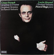 César Franck (Maazel) - Symphony In D Minor; Symphonic Variations for Piano & Orchestra