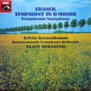 César Franck , Sylvia Kersenbaum , Bournemouth Symphony Orchestra , Paavo Berglund - Symphony In D Minor; Symphonic Variations