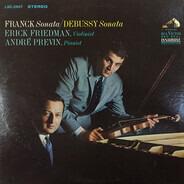 César Franck / Claude Debussy - Erick Friedman , André Previn - Franck:  Sonata / Debussy:  Sonata