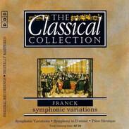 Franck - Die Klassiksammlung 38 - César Franck: Symphonische Variationen