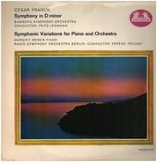 César Franck - Symphony in D minor, Symphonic Variations for Piano and Orch.