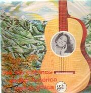 Chabuca Granda / Marcelo Berbel a.o. - Por Los Caminos De Sur America Con La Chica