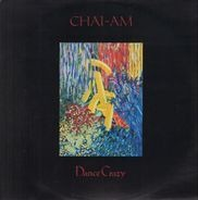 Chai-Am - Dance Crazy