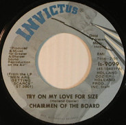 Chairmen Of The Board - Try On My Love For Size / Working On A Building Of Love