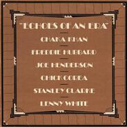 Chaka Khan / Freddie Hubbard / Joe Henderson / Chick Corea / Stanley Clarke / Lenny White - Echoes of an Era