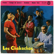 Chakachas - Venus / Conga De Jaruco / Bonbon / Mama Inez