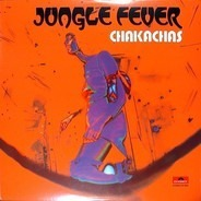 Chakachas - Jungle Fever