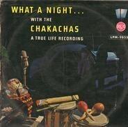 Chakachas - What A Night With The Chakachas