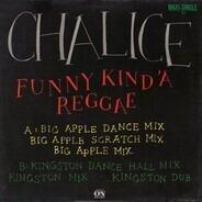 Chalice - Funny Kind' A Reggae