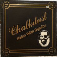 Chalkdust - Kaiso With Dignity