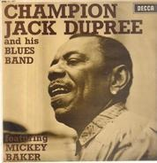 Champion Jack Dupree & His Blues Band Featuring Mickey Baker - Champion Jack Dupree And His Blues Band Featuring Mickey Baker