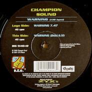 Champion Sound - Warning