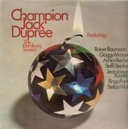 Champion Jack Dupree Featuring Rainer Baumann , Gagey Mrozek , Achim Reichel , Steffi Stephan , Jea - The Hamburg Session