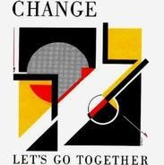 Change - Let's Go Together