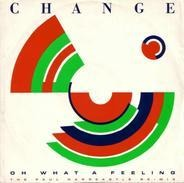 Change - Oh What A Feeling