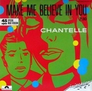 Chantelle - Make Me Believe In You