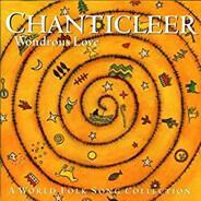 Chanticleer - Wondrous Love (A World Folk Song Collection)