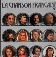 Charles Aznavour, Jacques Brel, Juliette Greco - La Chanson Francaise