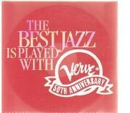 Charles Brown / Gabrielle Goodman / Al Di Meola a.o. - The Best is Played With Verve 50th Anniversary
