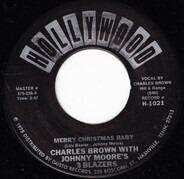 Charles Brown With Johnny Moore's Three Blazers / Lloyd Glenn - Merry Christmas Baby / Sleigh Ride